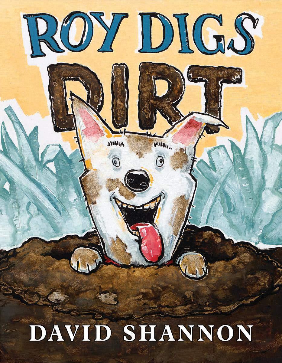 Amazon.com: Roy Digs Dirt (David Books) (9781338251012): David ...