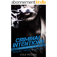 CRIMINAL INTENTIONS: Season One, Episode Six: WHERE THERE'S SMOKE (English Edition)