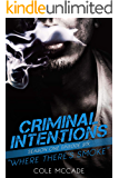 CRIMINAL INTENTIONS: Season One, Episode Six: WHERE THERE'S SMOKE