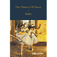 The History Of Dance - Ballet book cover