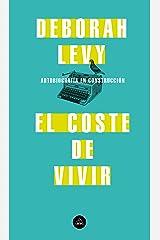 El coste de vivir (Spanish Edition) Kindle Edition