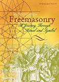 Freemasonry: A Journey through Ritual