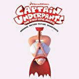 Captain Underpants: The First Epic Movie (Original Motion Picture Soundtrack)