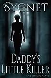 Daddy's Little Killer (Eriksson (Darkwater Bay) Book 1)