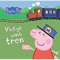 Viatge amb tren (La Porqueta Pepa. Mans petitones)