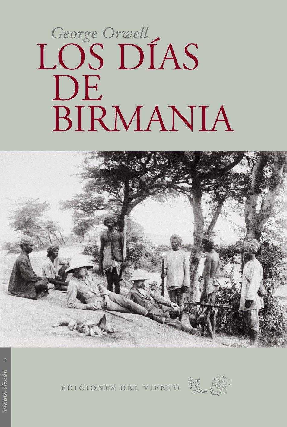 Dias De Birmania,Los 4ヲed (Viento Simún): Amazon.es: Orwell ...
