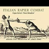 Italian Rapier Combat: Capo Ferro's 'Gran Simalco'