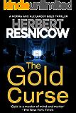 The Gold Curse (A Norma and Alexander Gold Thriller Book 4)