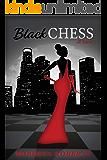 BLACK CHESS: A Novel