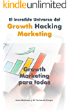 Growth Hacking Marketing en Español: Growth Marketing para todos