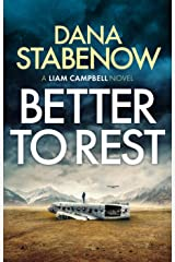 Better to Rest (Liam Campbell Book 4) Kindle Edition