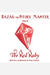 The Red Ruby (Hazad the Story Master) (Volume 1) Paperback