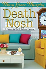 Death Nosh: A Noshes Up North Culinary Mystery Paperback