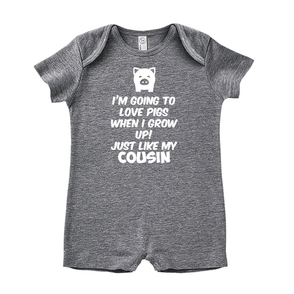 Baby Romper Just Like My Cousin Im Going to Love Pigs When I Grow Up