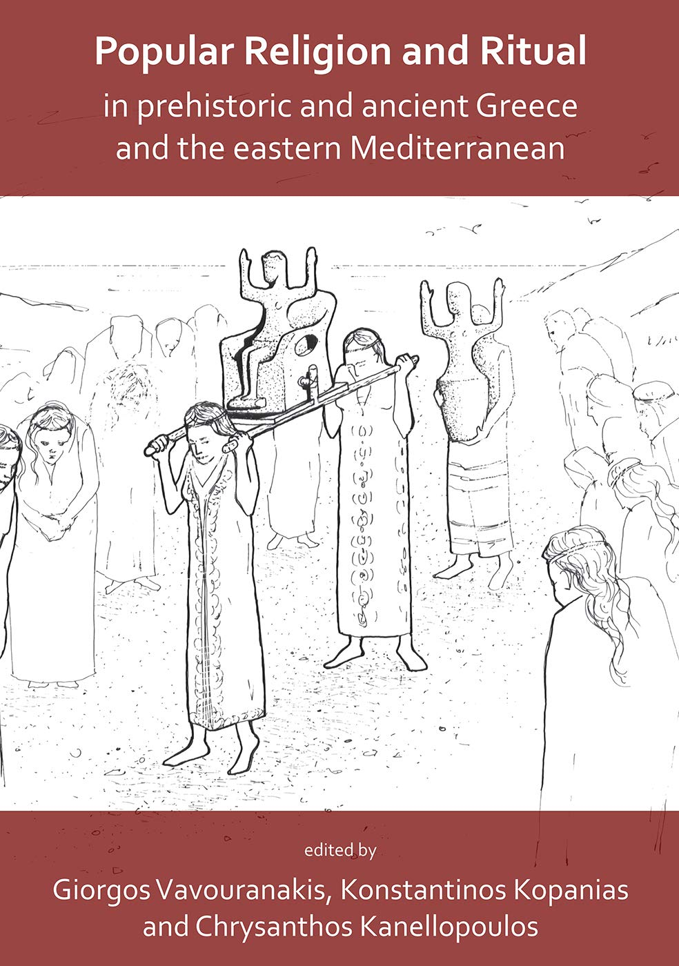 Popular Religion and Ritual in Prehistoric and Ancient Greece ...