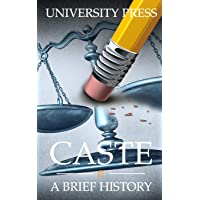 Caste: A Brief History of Racism, Sexism, Classism, Ageism, Homophobia, Religious Intolerance, Xenophobia, and Reasons…