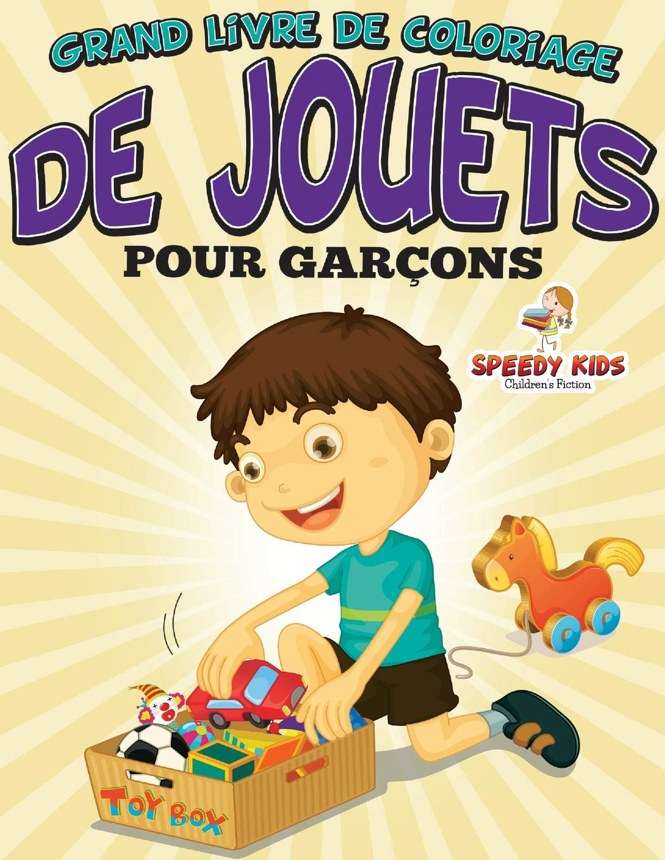 Grand Livre De Coloriage De Jouets Pour Garçons French