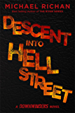 Descent Into Hell Street (The Downwinders Book 7)
