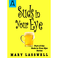 Suds in Your Eye (English Edition)