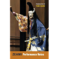 Zeami: Performance Notes (Translations from the Asian Classics)