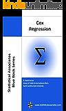 Cox Regression: 2013 Edition (Statistical Associates Blue Book Series 16) (English Edition)
