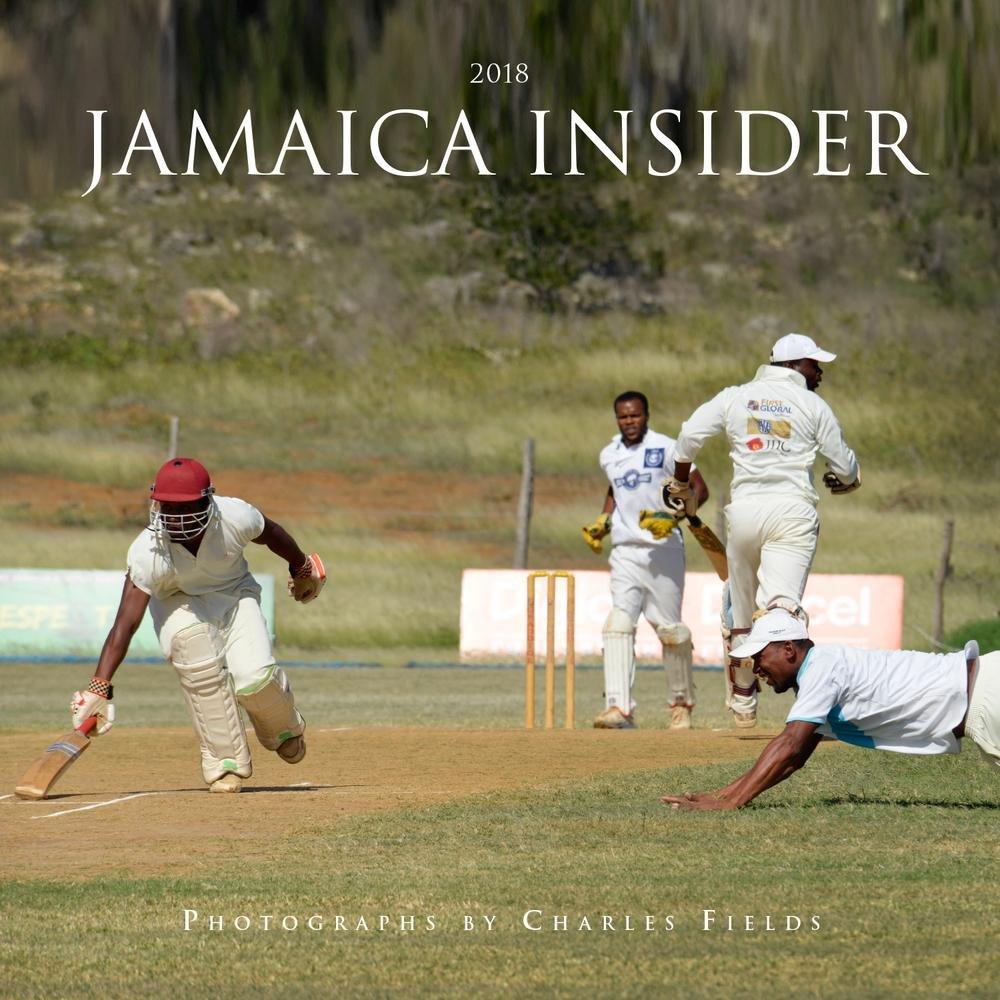 2018 Jamaica Insider Calendar – Wall Calendar, June 16, 2017 Charles Fields Fields Publishing 0997923636 Caribbean & West Indies