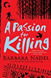 A Passion for Killing by Barbara Nadel front cover