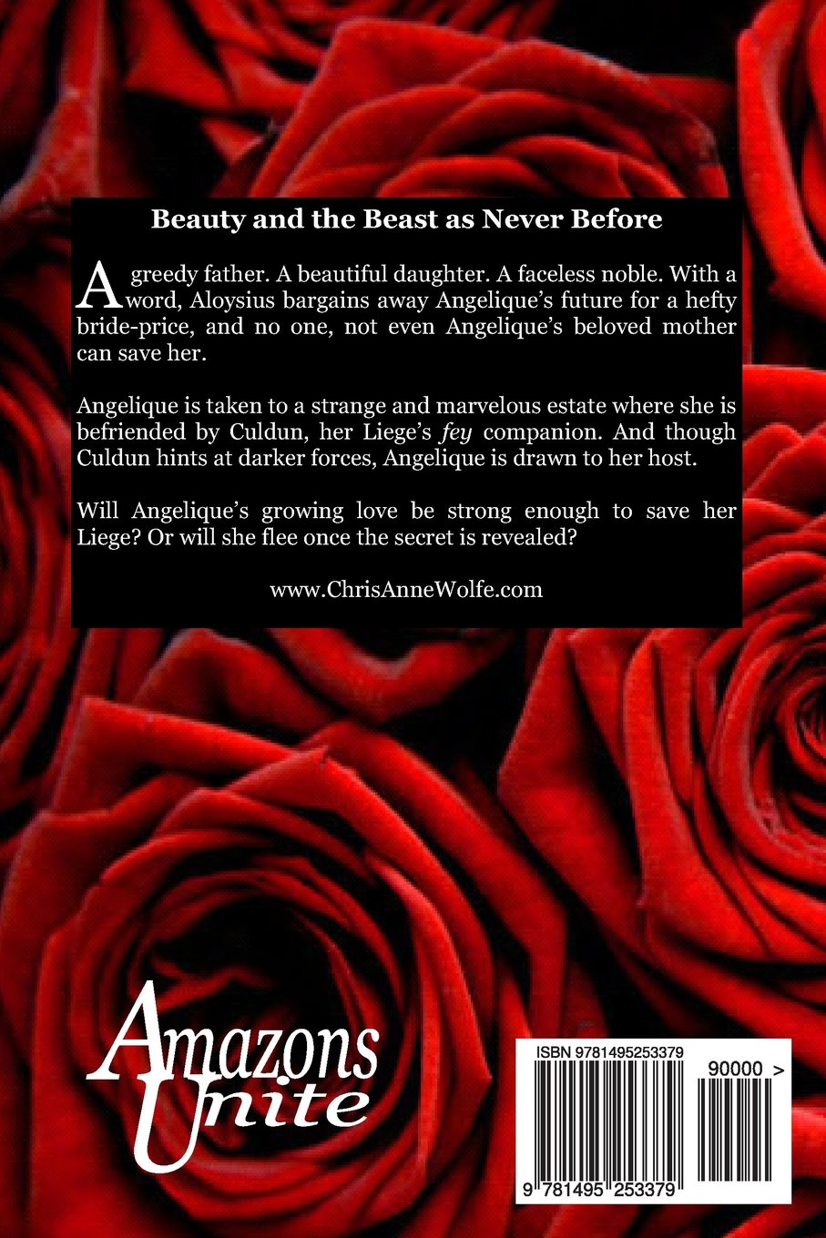 Roses & Thorns: Beauty And The Beast Retold (amazons Unite Edition): Chris  Anne Wolfe: 9781495253379: Amazon: Books