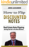 How to Flip Discounted Notes (How to Buy and Sell Discounted Notes)
