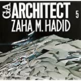 Zaha Hadid (GA Architect, 5)