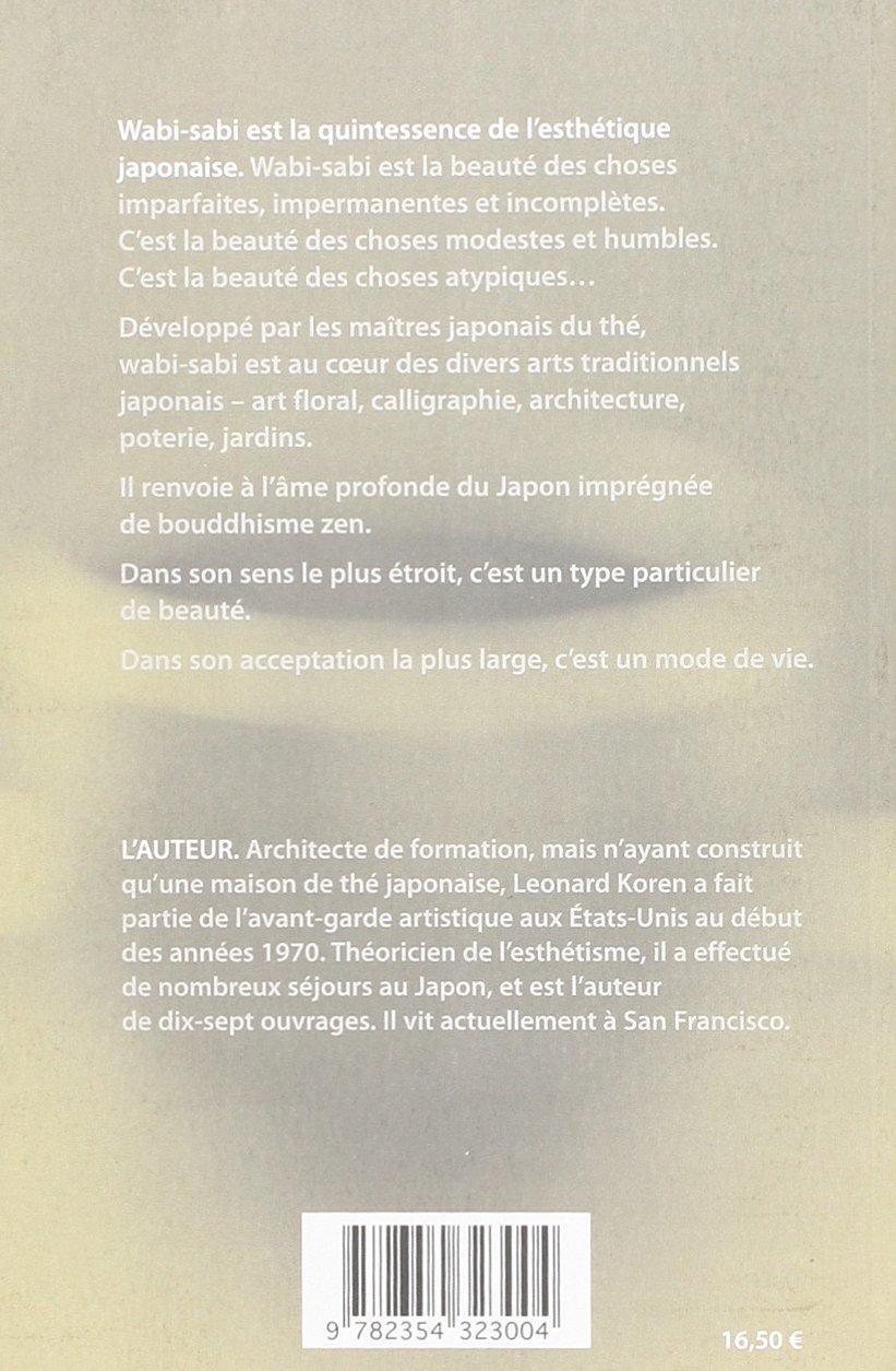 Wabi Sabi A L Usage Des Artistes Designers Poetes Philosophes