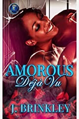 Amorous Déjà vu 1: An Urban Romance Kindle Edition