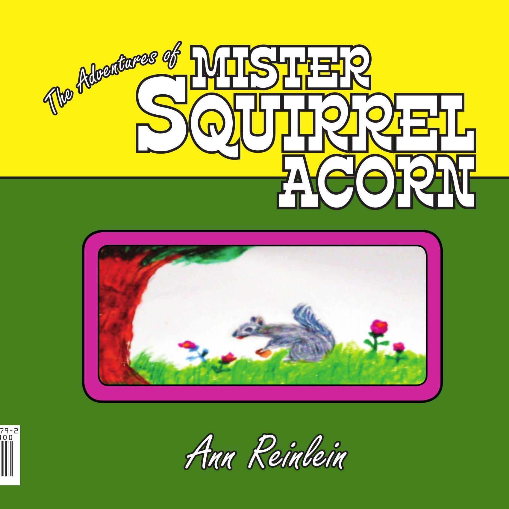 The Adventures of Mister Squirrel Acorn PDF