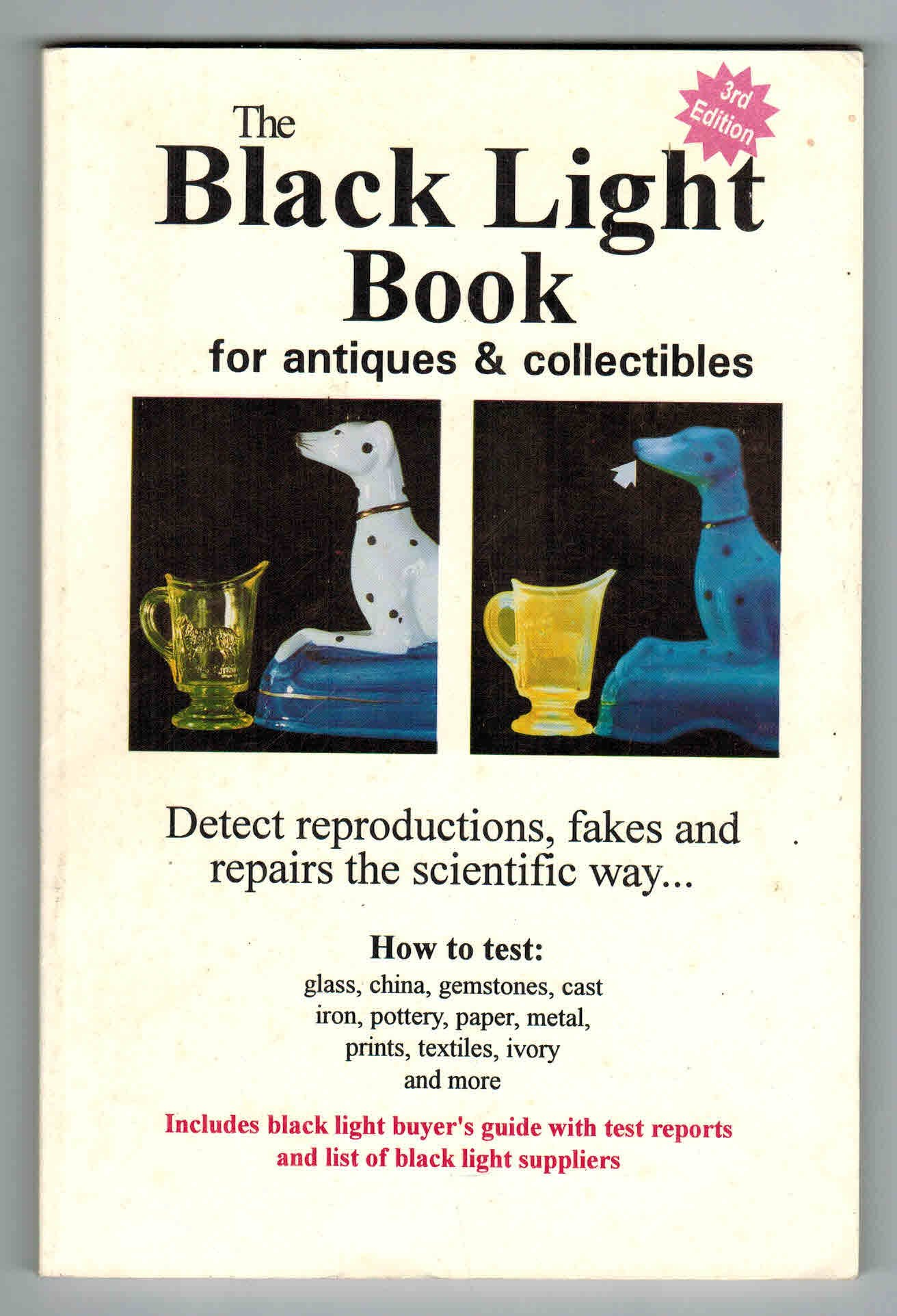 Black Light Book for Antiques & Collectibles (How to examine