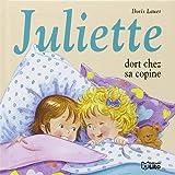 Juliette Dort Chez Sa Copine - Dès 3 ans