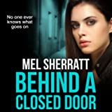 Behind a Closed Door: The Estate Series, Book 2