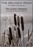 The Bruised Reed: In Today's English