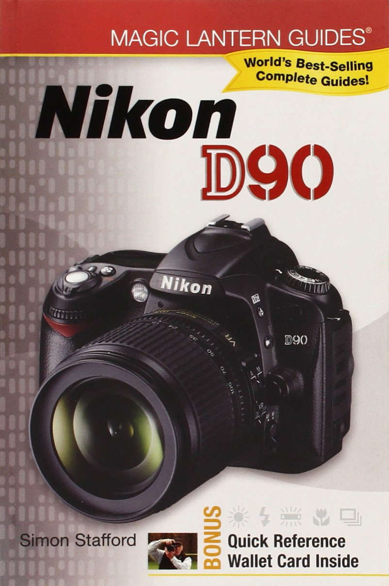 Nikon D90 (Magic Lantern Guides): Amazon.es: Stafford, Simon ...