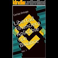 Libertad Financiera Aplicable con Binance