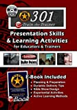 Presentation Skills and Learning Activities for Educators and Trainers