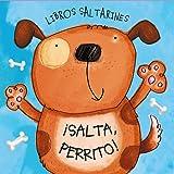 Libros Saltarines. ¡Salta, Perrito! (Castellano - A Partir De 0 Años - Proyecto De 0 A 3 Años - Libros Manipulativos)