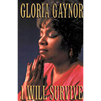 I Will Survive: The Book