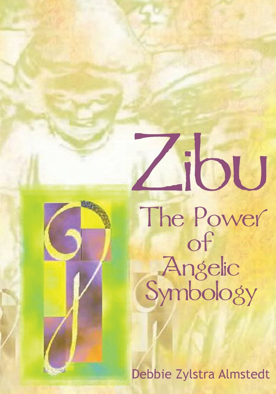 Buy Zibu The Power Of Angelic Symbology Book Online At Low Prices