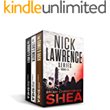 The Nick Lawrence Series: An Action Thriller Novel Collection (Nick Lawrence Books 1-3)