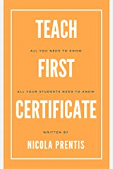 Teach First Certificate: All you need to know; all your students need to know Kindle Edition