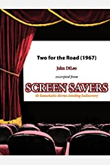 Two for the Road (1967): The Maturing of Audrey Hepburn Kindle Edition
