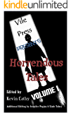 Vile Press Presents: Horrendous Tales (Volume I)