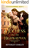 The Duchess and the Highwayman (Hearts in Hiding Book 1)