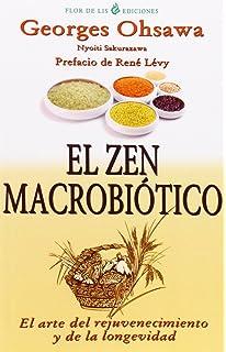 El Zen Macrobiótico (Flor De Lis)