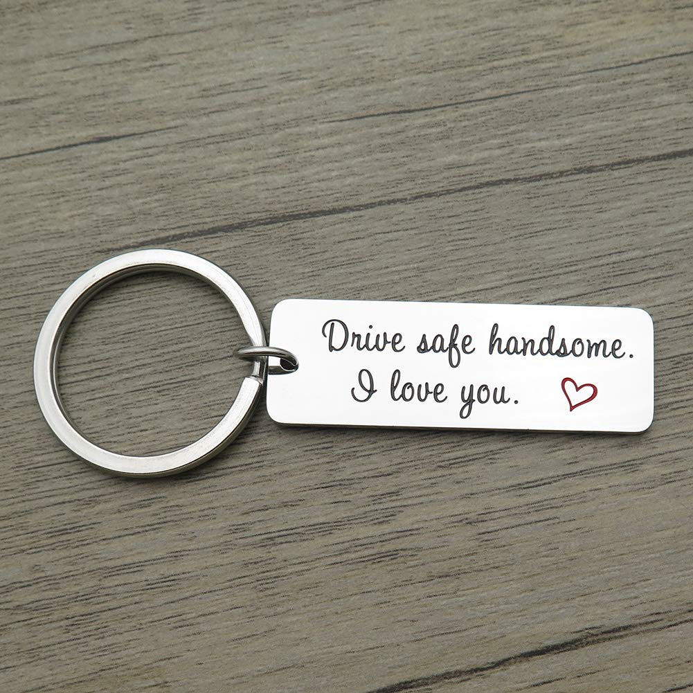 Drive Safe Handsome I Love You Trucker Husband Boyfriend Car Driver Gift Fathers Valentines Day Pendant Keychain Handsome